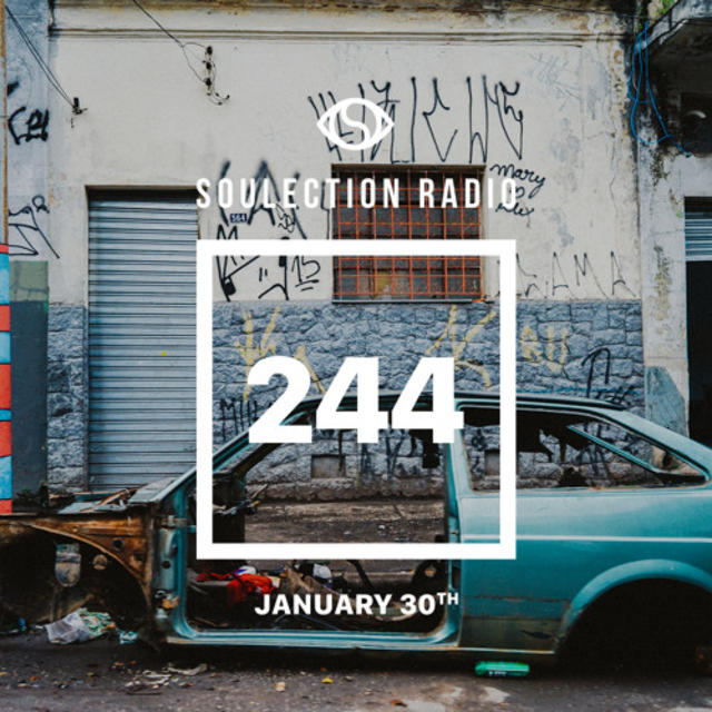 Soulection Radio Show #244 (Brasil Outtakes)