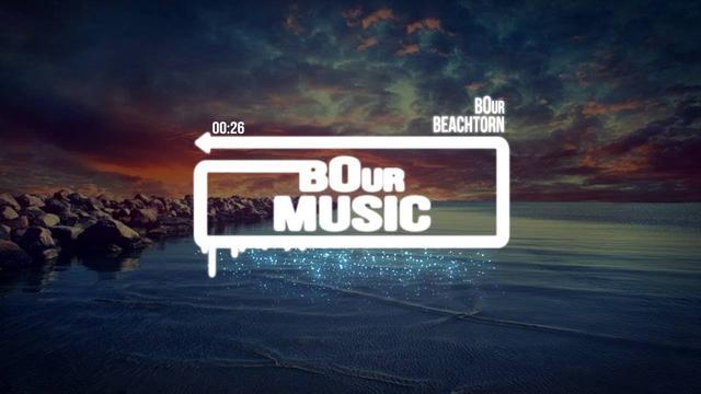B0ur - Beachtorn (Original Mix)
