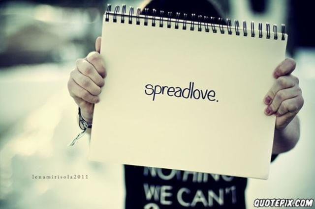 spread love, not hate (: