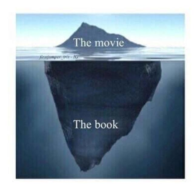 Reality of the movies and the books