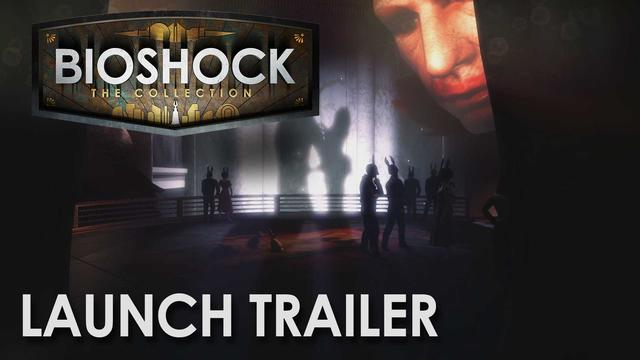 BioShock: The Collection Launch Trailer