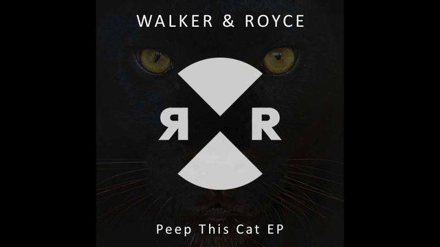 Walker & Royce - Peep this cat